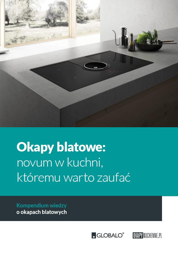 Okapy blatowe: novum w kuchni, któremu warto zaufać